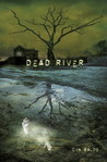 Dead River by Cyn Balog