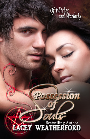 Possession of Souls by Lacey Weatherford