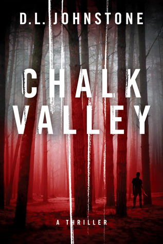 Chalk Valley by D.L. Johnstone