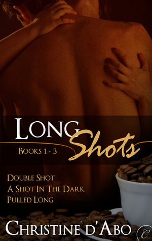 Long Shots by Christine d'Abo