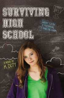 Surviving High School by M. Doty