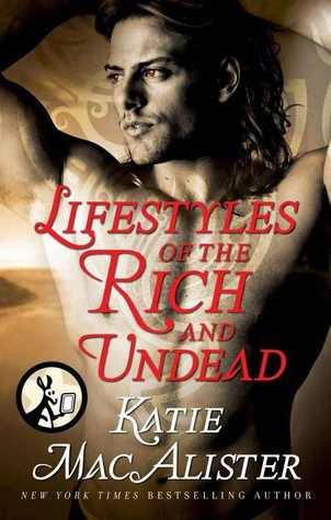 Lifestyles of the Rich and Undead (Dark Ones #10.4)