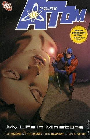 The All-New Atom, Vol. 1 by Gail Simone