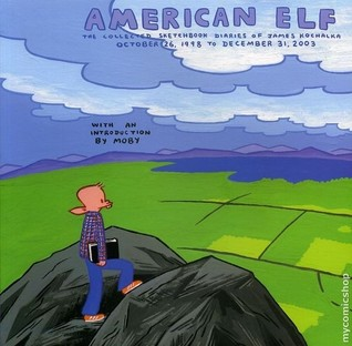 American Elf: The Collected Sketchbook Diaries, Vol. 1