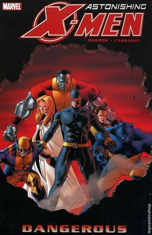 Astonishing X-Men, Vol. 2 by Joss Whedon
