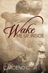 Wake Me Up Inside (Mates, #1)