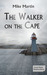 The Walker on the Cape by Mike  Martin