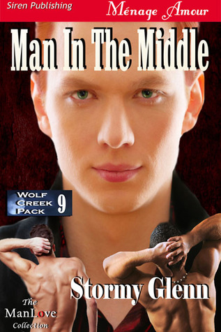 Man in the Middle by Stormy Glenn