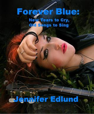 Forever Blue by Jennifer Edlund
