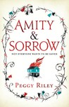 Amity and Sorrow