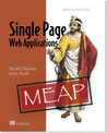 Single Page Web Applications by Michael S. Mikowski