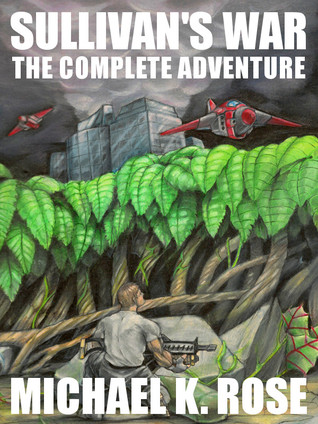 Sullivan's War: The Complete Adventure