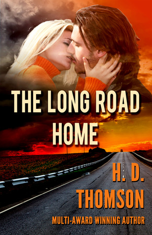 The Long Road Home by H.D. Thomson