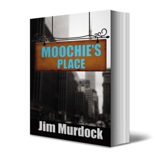 Moochie's Place by Jim Murdock