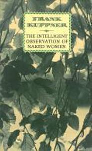 The Intelligent Observation of Naked Women by Frank Kuppner