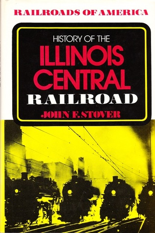 History of the Illinois Central Railroad