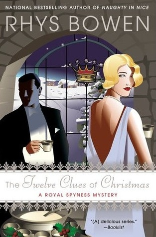 The Twelve Clues of Christmas (Her Royal Spyness Mysteries, #6)