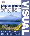 Japanese English Bilingual Visual Dictionary. by DK Publishing