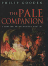 The Pale Companion (Shakespearean Murder, #3)