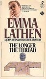 The Longer the Thread (John Putnam Thatcher Mysteries, #13)