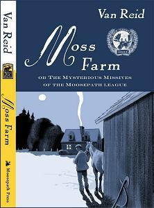 Moss Farm Or The Mysterious Missives of the Moosepath League