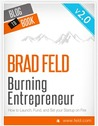 Burning Entrepreneur: How to Launch, Fund, and Set Your Startup on Fire