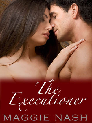 The Executioner by Maggie Nash