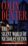 The Silent World of Nicholas Quinn (Inspector Morse, #3)
