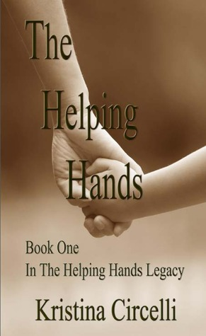 The Helping Hands by Kristina Circelli