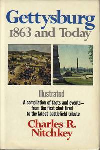 Gettysburg, 1863 and Today