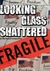 Looking Glass Shattered: Questions and Answers that Heal Old Wounds