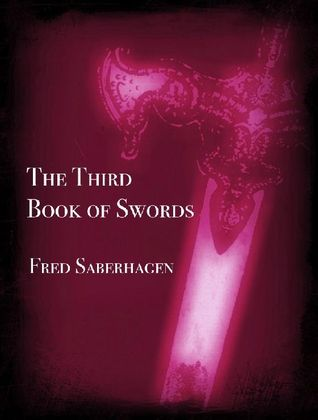 The Third Book of Swords (Books of Swords, #3)