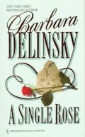 A Single Rose by Barbara Delinsky