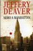 Nero a Manhattan by Jeffery Deaver
