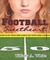 Football Sweetheart (Football Sweetheart, #1)