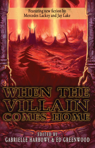 When the Villain Comes Home by Gabrielle Harbowy