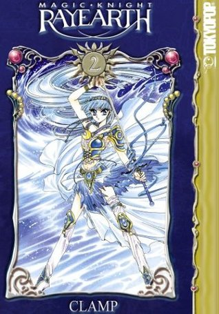 Magic Knight Rayearth I, Vol. 02 by CLAMP