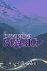 Emerging Magic (Sentinels #2)