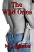 The Wild Ones (The Wild One...