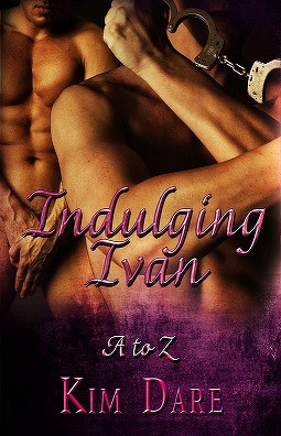 Indulging Ivan by Kim Dare
