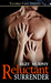 Reluctant Surrender (Trust in Me, #2)