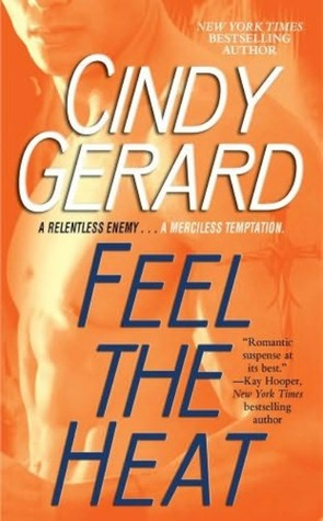 Feel the Heat by Cindy Gerard