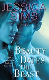 Beauty Dates the Beast (Midnight Liaisons, #1)