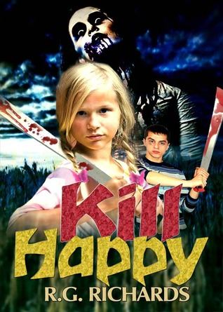 Kill Happy by R.G. Richards