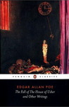 The Fall of the House of Usher and Other Writings: Poems, Tales, Essays and Reviews (Penguin Classics)