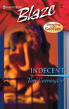 Indecent (Harlequin Blaze #137)