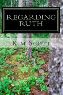 Regarding Ruth by Kim  Scott