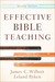 Effective Bible Teaching, 2nd ed. by James C. Wilhoit