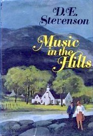 Music In The Hills by D.E. Stevenson