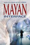 Mayan Interface by Wim Coleman